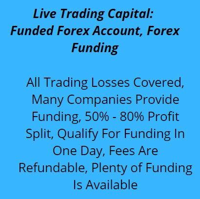Live Trading Capital: Funded Forex Account, Forex Funding
